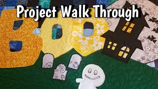 Boo Quilt - A Halloween Center Piece or Wall Hanging Quilt Pattern - Project Walkthrough