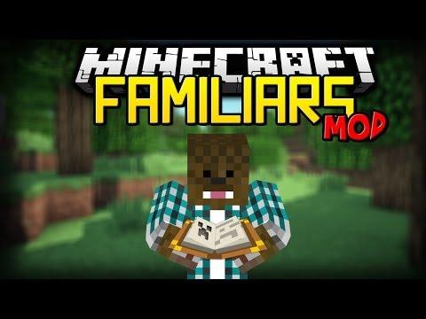 Minecraft - Mod Showcase - Familiars