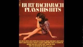 Watch Burt Bacharach Dont Make Me Over video