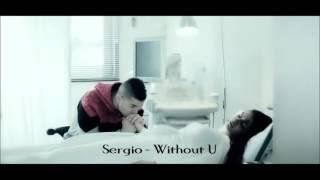 download lagu Sergio - Without U gratis