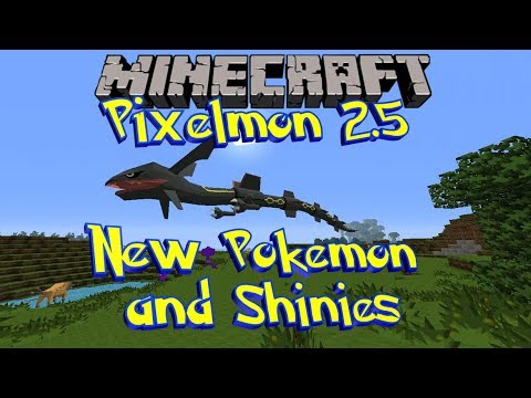 Pixelmon 2.5 Update - New Pokemon. Legendary. Models. and Shinies!