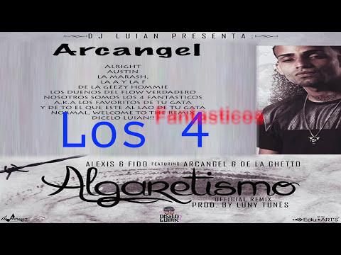 Alexis y Fido - Algaretismo Remix Feat Arcangel y De La Ghetto
