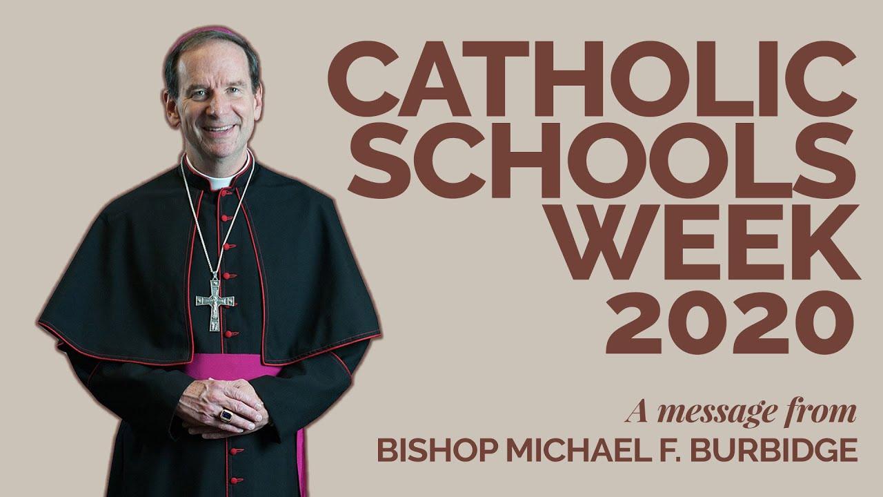 Bishop Burbidge's Message for Catholic Schools Week 2020