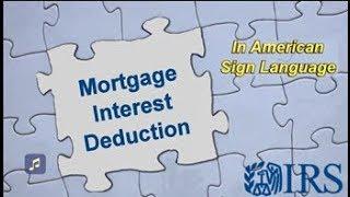 ASL: Mortgage Interest Deduction (Captions & Audio)