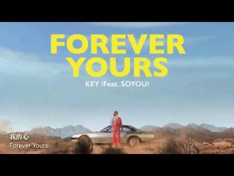 [繁中字幕] KEY(키) - Forever Yours (Feat.SOYOU)