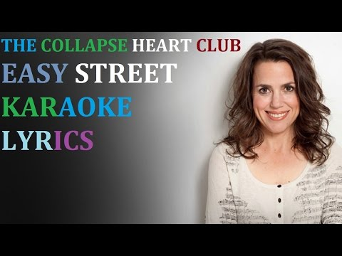 THE COLLAPSABLE HEARTS CLUB - EASY STREET (feat. JIM BIANO, PETRA HADEN) KARAOKE COVER LYRICS