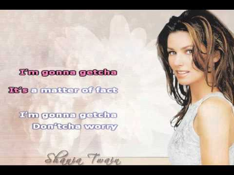 I'm Gonna Getcha Good ~ Shania Twain ~ Karaoke video