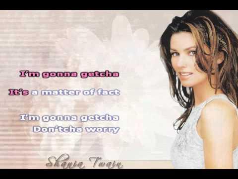 I'm Gonna Getcha Good ~ Shania Twain ~ Karaoke video