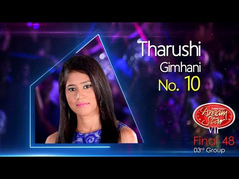 Dream Star Season 7 | Final 48 ( 03rd Group ) Tharushi Gimhani ( 17-06-2017 )