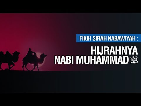 Hijrahnya Nabi Muhammad ﷺ  - Ustadz Ahmad Zainuddin Al Banjary