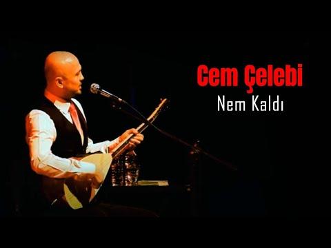 Cem Çelebi - Nem Kaldı.mp3