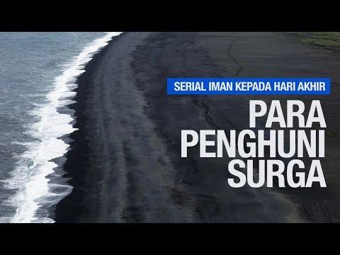 Para Penghuni Surga - Ustadz Khairullah Anwar Luthfi, Lc