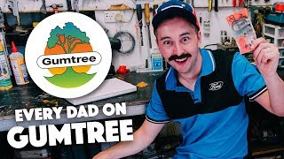 Every Dad on Gumtree