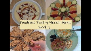 Pandemic Pantry Weekly Menu: Family of 4 Survival With On-Hand Food Only * Week 1*