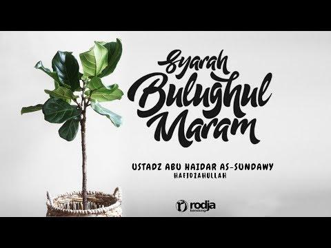 Syarah Bulughul Maram | Bab Janaiz #1 | Ustadz Abu Haidar As-Sundawy