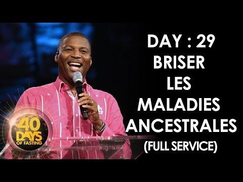 Pasteur Grégory Toussaint | 40 DAY FAST - 29ème Jour | Briser les Maladies Ancestrales  | TG