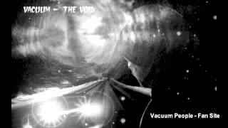 Watch Vacuum The Void video