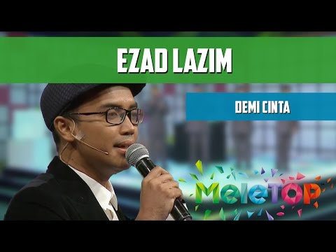 download lagu Ezad Lazim - Demi Cinta - Persembahan LIVE MeleTOP Episod 211 15.11.2016 gratis