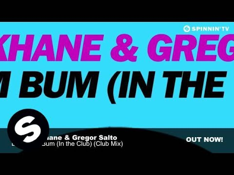 Joshua Khane & Gregor Salto - Bum Bum Bum (In the Club) (Club Mix)