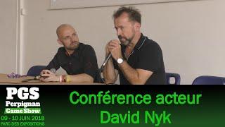 [PGS 2018] Perpignan Game Show // Conférence David Nykl du Dimanche