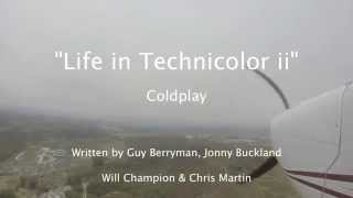 """Life in Technicolor ii"" - Coldplay Lyric Video ~ Cessna 172 KCRQ Airport, Carlsbad"