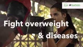 Fight overweight & diseases