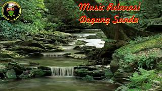 Music Relaxasi | Degung Sunda | Air Sungai | Kicau Burung