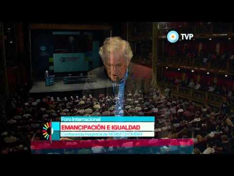 Foro Internacional Por la Emancipación y la Igualdad - Clase Magistral de Noam Chomsky