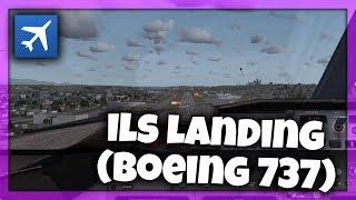TUTORIAL: Landing With ILS (Boeing) | FSX