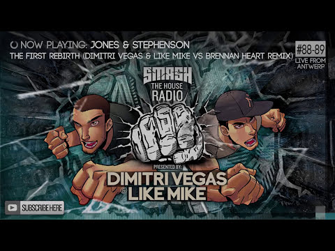 Dimitri Vegas & Like Mike - Smash The House Radio #88-89