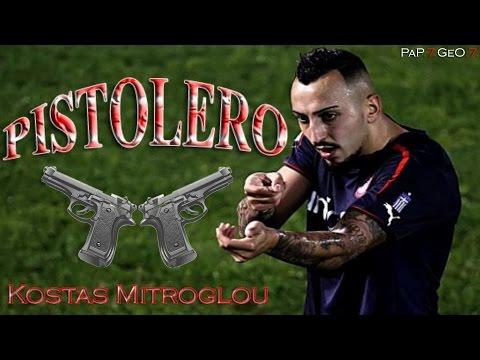 Kostas Mitroglou • /̵͇̿̿/'̿'̿̿̿ ̿ ̿̿  PISTOLERO /̵͇̿̿/'̿'̿̿̿ ̿ ̿̿  | The Return