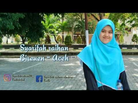 Suara Merdu Putri Aceh_Kab.Bireuen ( Syarifah Raihan )