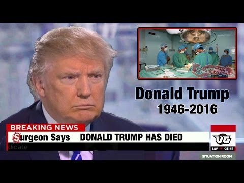 Donald Trump Has Died -  (surgeon Simulator)