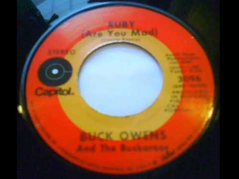 Buck Owens - Ruby (Are You Mad)