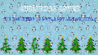 Watch Christmas Carols Its Beginning To Look A Lot Like Christmas video