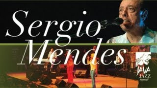 Sergio Mendes 34 The Looks Of Love Fools On The Hill 34 Live At Java Jazz Festival 2007