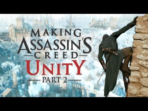 Making Assassin's Creed Unity: Part 2 - Next Generation Technology