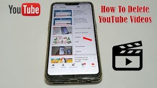 How To Delete YouTube Videos 2019 (Easy) On Mobile (Android or iPhone)