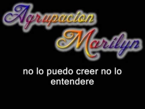 Agrupación Marilyn - Arrancaste Una Ilusión