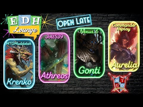 The EDH Lounge - Krenko (Muddstah) vs Athreos (Jolt) vs Gonti (Eli) vs Aurelia (Comm. Replay)