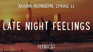 Mark Ronson - Late Night Feelings (LYRICS) ft. Lykke Li