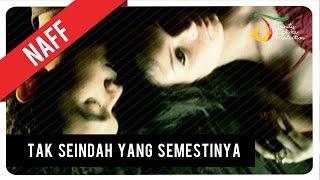 Naff Tak Seindah Cinta Yang Semestinya Official Audio Clip