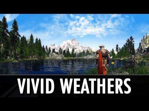 Skyrim Mods: Vivid Weathers - Visual and Weather Overhaul + ENB