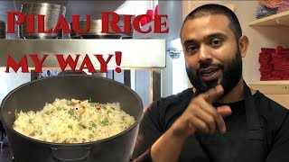 How to make Pilau Rice the best way!