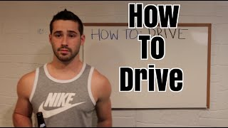 How To Drive