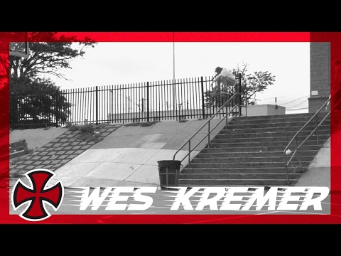 Wes Kremer: Behind the Ad  | Independent Trucks