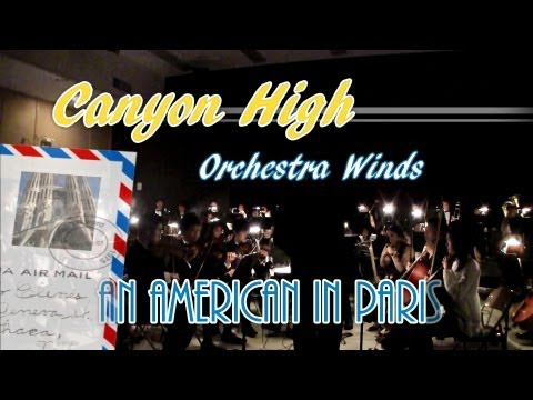Canyon High Orchestra Winds:  An American in Paris