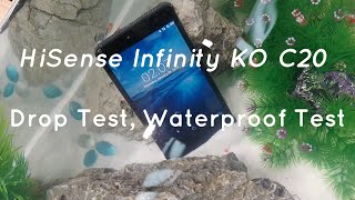 HiSense Infinity KO C20 Drop Test, Waterproof Test - PhoneRadar