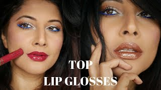 TOP ULTRA SHINY LIP GLOSSES FOR SPRING SUMMER 2018 FOR MEDIUM , TAN, BROWN, INDIAN SKIN | GLOSS