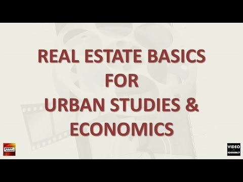 urban economics & real estate markets: real estate as primary to urban economics